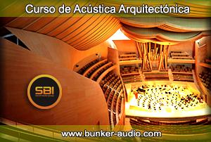 Curso de Acústica Arquitectónica (4 clases los días viernes de 18 a 22 hrs.)