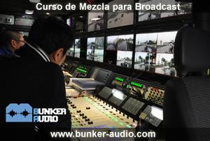 Curso de Mezcla para Broadcast